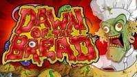 играть в игровой автомат Dawn Of The Bread